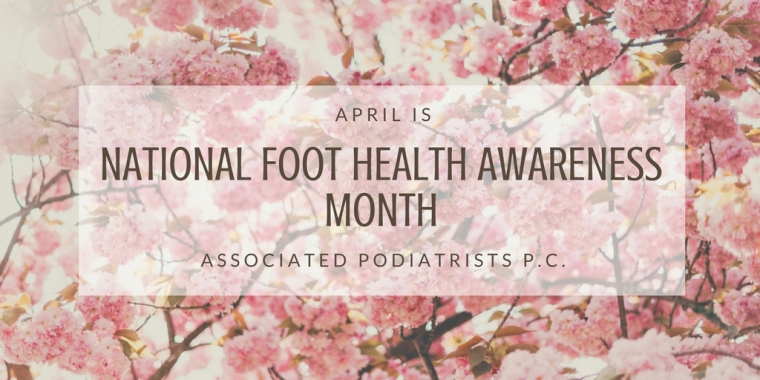 NATIONAL FOOT HEALTH AWARENESS MONTH (2)